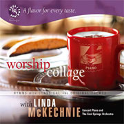 Worship Collage with Linda McKechnie | Calming Worshipful Music