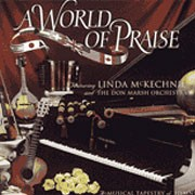 A World of Praise (CD) with bonus Moments With the Savior (CD)